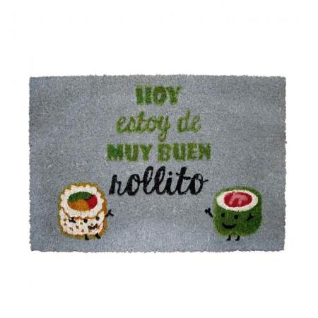 Felpudo Design Hoy Estoy De Muy Buen Rollito